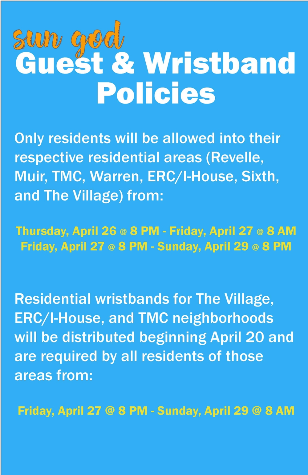 Sun God Weekend Residential Guest and Wristband Policies