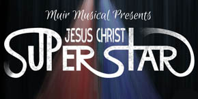 UC San Diego / Muir Musical 2018 / Jesus Christ Superstar logo/illustration