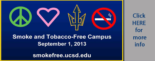 UC San Diego's date to go Smoke and Tobacco-Free is September 1, 2013.